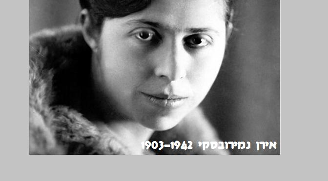 אירן נמירובסקי: גורלה של הסופרת היהודייה שלא חיבבה יהודים