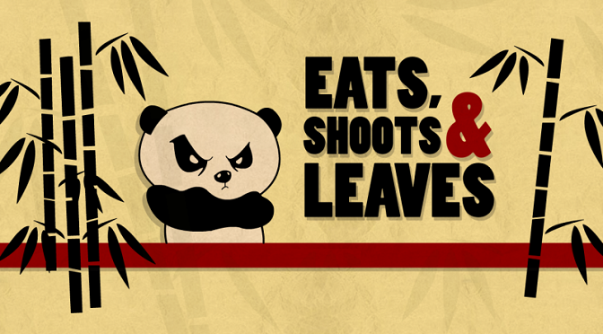 Eats, shoots and leaves – על משמעויותיו הרות הגורל של הפסיק