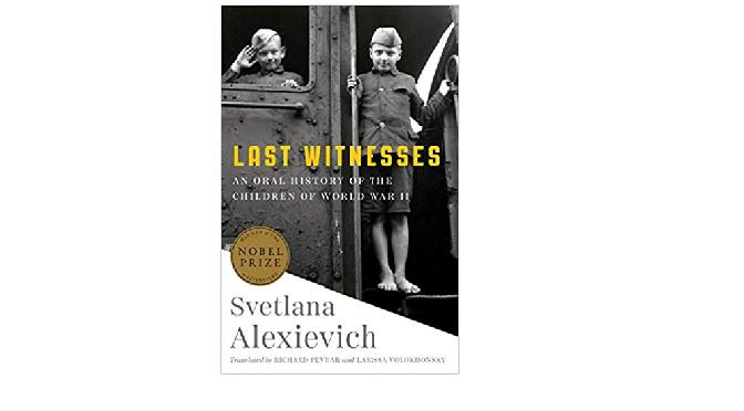 """סבטלנה אלכסייביץ', """"הניצולים האחרונים, ההיסטוריה המדוברת של ילדים במלחמת העולם השנייה"""": מה נותר בזיכרון?"""