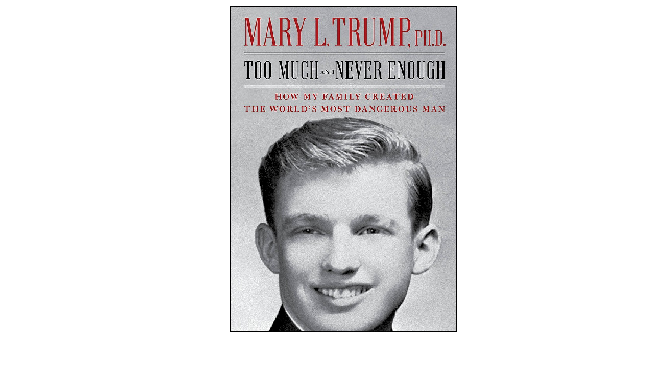 "Too Much and Never Enough by Mary L Trump: ""איך יצרה משפחתי את האדם המסוכן ביותר בתבל"""